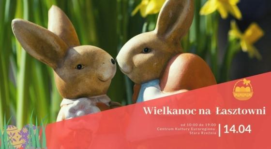 Wielkanoc na Łasztowni już 14 kwietnia. Cały dzień bezpłatnych atrakcji